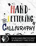 Hand Lettering & Calligraphy for Beginner Practice Sheet: Three Styles Worksheet 10 Pages: : Hand Lettering Practice Sheet (Volume 3)