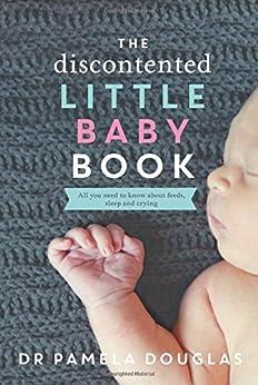 The Discontented Little Baby Book par [Douglas, Pamela]