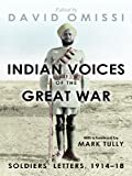 Indian Voices of the Great War: Soldiers' Letters, 1914-18