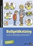 Bußgeldkatalog Sonderpädagogische Förderung: 65 originelle Zusatzaufgaben bei Regelverstößen (5. bis 9. Klasse) (Bergedorfer Grundsteine Schulalltag - SoPäd)