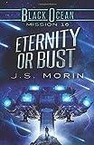 Eternity or Bust: Mission 16 (Black Ocean)