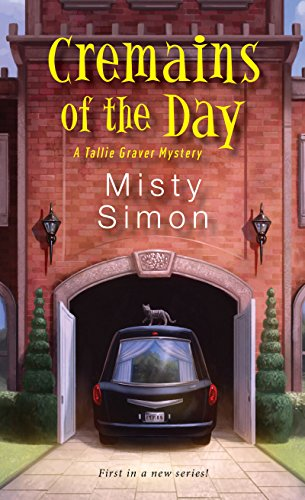 Cremains of the Day (A Tallie Graver Mystery Book 1) (English Edition)