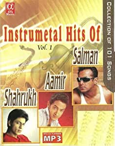 Instrumental Hits of Salman Khan/Shahrukh Khan/Aamir Khan - Vol. 1