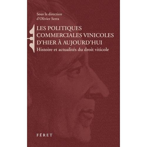 POLITIQUES COMMERCIALES VINICOLES D'HIER A AUJOURD'HUI