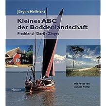 Kleines ABC der Boddenlandschaft. Fischland - Darß - Zingst