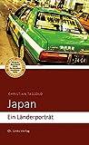 Japan: Ein Länderporträt (Diese Buchreihe wurde ausgezeichnet mit dem ITB-BuchAward 2014)