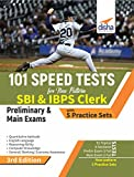 #10: 101 Speed Tests for New Pattern SBI & IBPS Clerk Preliminary & Main Exams with 5 Practice Sets