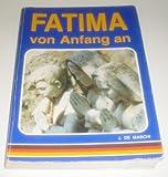 Fatima von Anfang an - J. DeMarchi