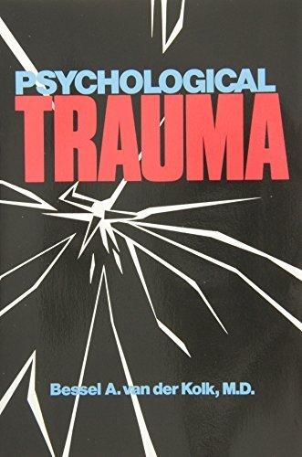 Psychological Trauma by Bessel van der Kolk (2003-05-29)