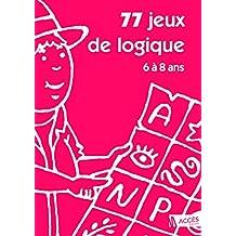 77 jeux de logique