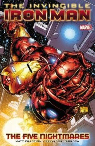 Invincible Iron Man Volume 1: The Five Nightmares TPB: Five Nightmares v. 1 (Graphic Novel Pb)