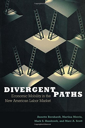 Divergent Paths: Economic Mobility in the New American Labor Market by Martina Morris (2001-06-21)