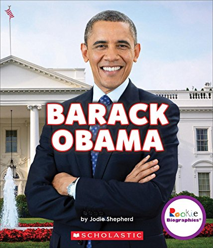 Barack Obama: Groundbreaking President (Rookie Biographies)
