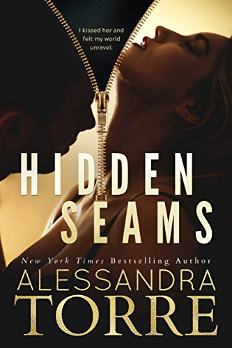 Hidden Seams (Unzipped Book 2) by [Torre, Alessandra]