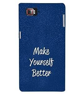 EPICCASE Make yourself better Mobile Back Case Cover For Lenovo Vibe Z2 Pro K920 (Designer Case)