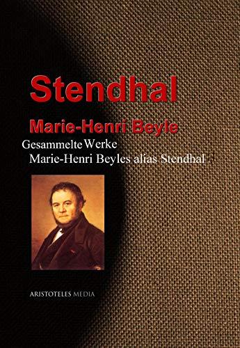 Gesammelte Werke Stendhals