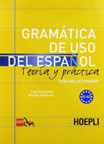 Gramatica de uso del español para extranjeros: 1 (Grammatiche) por Luis Aragonés