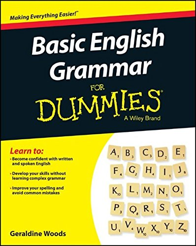 Basic English Grammar For Dummies (For Dummies (Language & Literature))