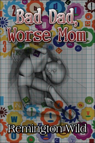 Bad Dad, Worse Mom Cover Image