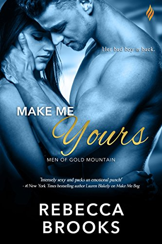 Make Me Yours (Men of Gold Mountain) by [Brooks, Rebecca]
