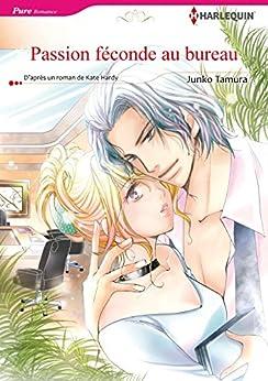 PASSION FÉCONDE AU BUREAU (Harlequin Manga)