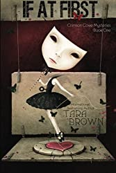 If At First (Crimson Cove Mysteries) (Volume 1) by Tara Brown (2015-05-30)