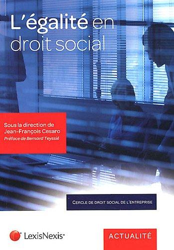 L'égalité en droit social par Jean-Francois Cesaro