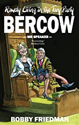 Bercow, Mr Speaker: Rowdy Living in the Tory Party