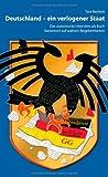 Deutschland - ein verlogener Staat: Das autorisierte Interview als Buch basierend auf wahren Begebenheiten