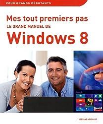 Grand manuel de Windows 8