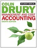 Management and Cost Accounting: Student Manual by Colin Drury (2012-03-16)