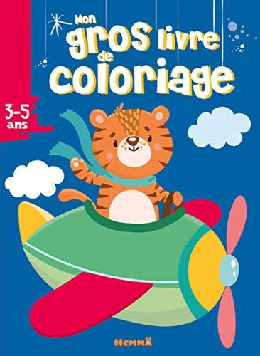 Mon gros livre de coloriage (Tigre/avion)