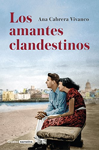Los amantes clandestinos eBook: Cabrera Vivanco, Ana: Amazon.es ...