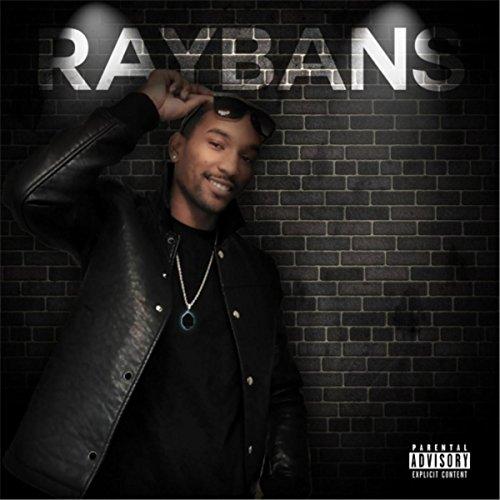 Raybans [Explicit]