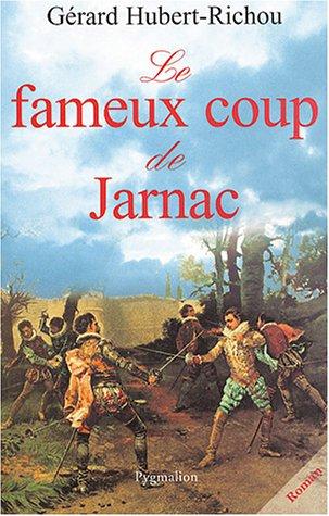 Le fameux coup de Jarnac