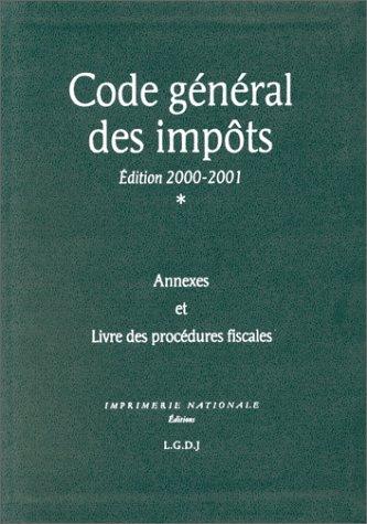 Code général des impôts. Livre des procédures fiscales. Edition 2000-2001