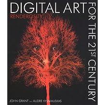 DIGITAL ART FOR THE 21ST CENTURY: Renderosity