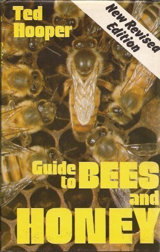 Guide to Bees and Honey by Ted Hooper (1983-08-01)