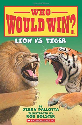 Lion vs. Tiger (Who Would Win?) por Jerry Pallotta