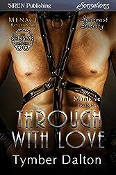Through With Love [Suncoast Society] (Siren Publishing Sensations)