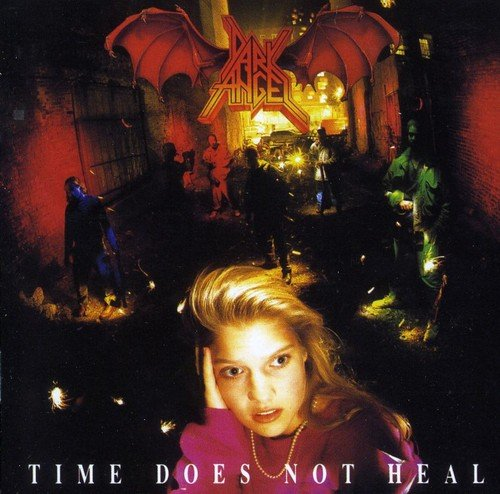 Dark Angel: Time Does Not Heal (Audio CD)