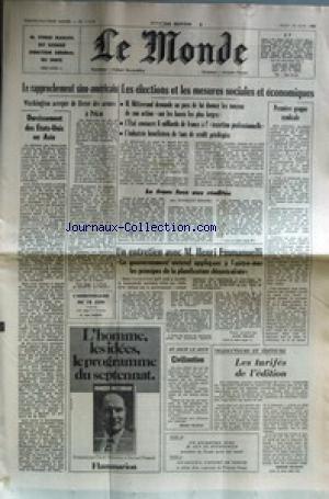 MONDE (LE) [No 11316] du 18/06/1981 - PIERRE MARION NOMME DIRECTEUR GENERAL DU SDECE - LE RAPPROCHEMENT SINO-AMERICAIN - DURCISSEMENT DES ETATS-UNIS EN ASIE - LES ELECTIONS ET LES MESURES SOCIALES ET ECONOMIQUES - MITTERRAND - HENRI EMMANUELLI - LES TARIFES DE L'EDITION - TRADUCTEURS ET EDITEURS.