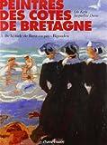 Peintres des côtes de Bretagne - Tome 3, de la rade de Brest au pays Bigouden