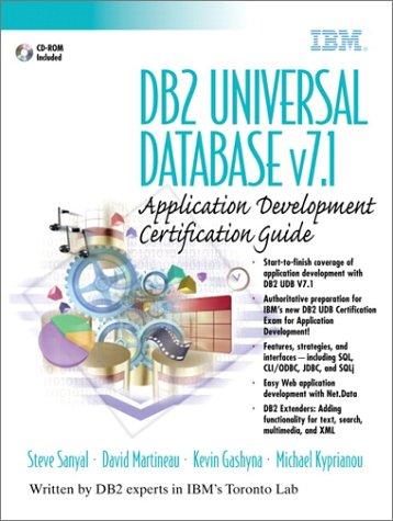 DB2 Universal Database v7.1: Application Development Certification Guide (IBM DB2 Certification Guide Series)