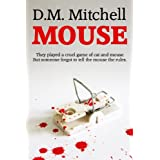MOUSE (a psychological thriller and murder-mystery) (English Edition)