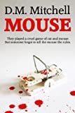 MOUSE by D. M. Mitchell