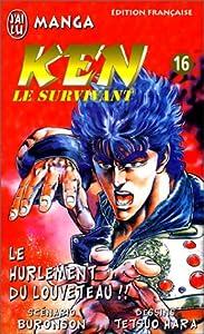 Hokuto No Ken - Ken le survivant Edition simple Tome 16