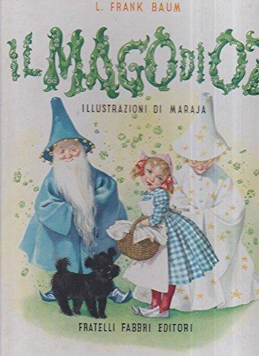 Il Mago di Oz. Illustrazioni di Maraja