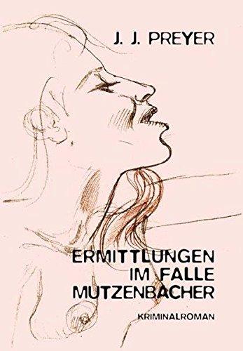 Ermittlungen im Falle Mutzenbacher: Wiener Literatur-Krimi