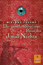 Die unwahrscheinliche Reise des Jonas Nichts: Roman (Gulliver, Band 1112)